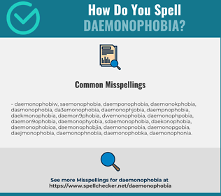 Correct spelling for daemonophobia