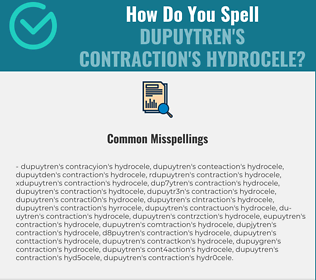 Correct spelling for Dupuytren's contraction's hydrocele