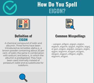 Correct spelling for eigon