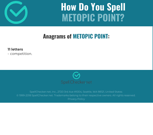 Correct spelling for metopic point