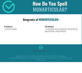Correct spelling for monarticular
