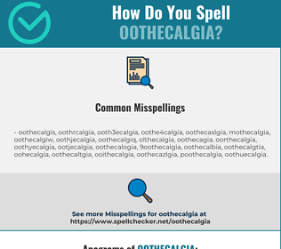 Correct spelling for oothecalgia