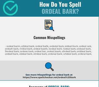 Correct spelling for ordeal bark