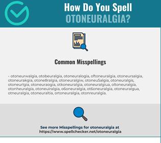 Correct spelling for otoneuralgia