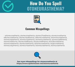 Correct spelling for otoneurasthenia