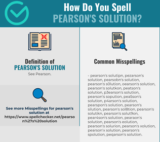 Correct spelling for Pearson's solution