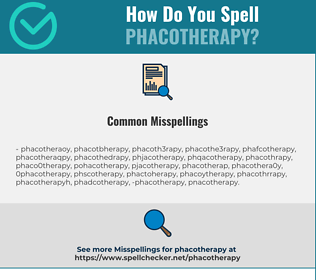 Correct spelling for phacotherapy