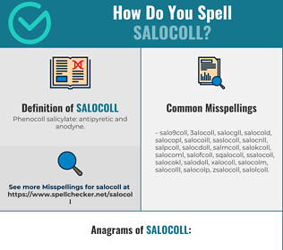 Correct spelling for salocoll