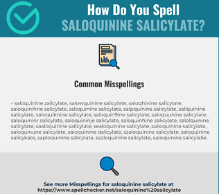 Correct spelling for saloquinine salicylate