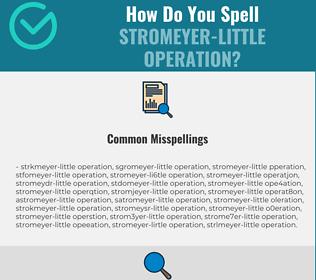 Correct spelling for Stromeyer-Little operation