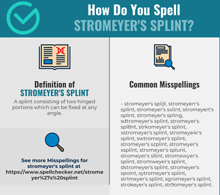 Correct spelling for Stromeyer's splint