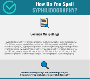 Correct spelling for syphilidography