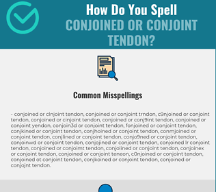 Correct spelling for conjoined or conjoint tendon