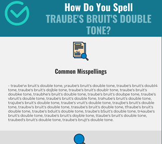 Correct spelling for Traube's bruit's double tone