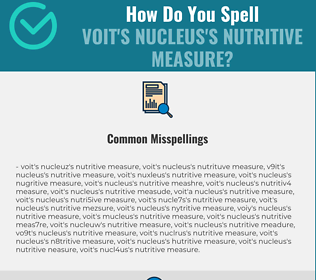 Correct spelling for Voit's nucleus's nutritive measure