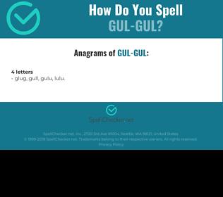 Correct spelling for gul-gul