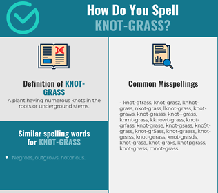 Correct spelling for knot-grass