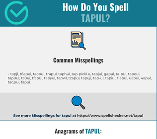 Correct spelling for tapul