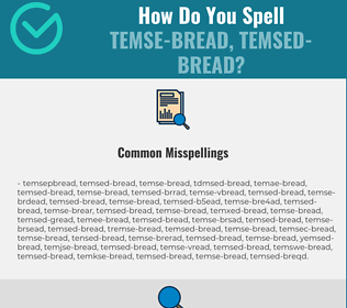 Correct spelling for temse-bread, temsed-bread