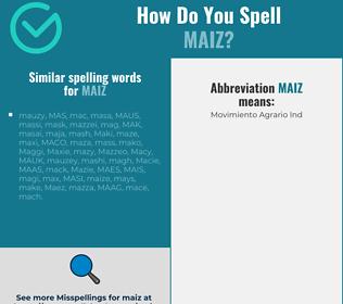 Correct spelling for maiz