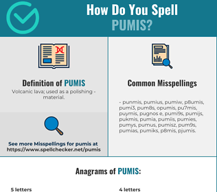 Correct spelling for pumis