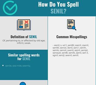 Correct spelling for senil