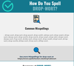 Correct spelling for Drop-wort