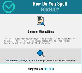 Correct spelling for Foredo