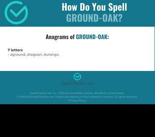 Correct spelling for Ground-oak