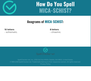 Correct spelling for Mica-schist
