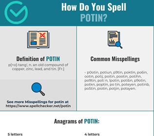 Correct spelling for Potin