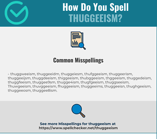Correct spelling for Thuggeeism