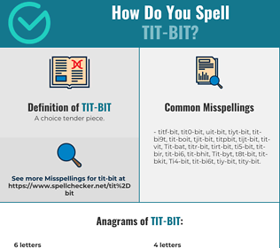 Correct spelling for Tit-bit