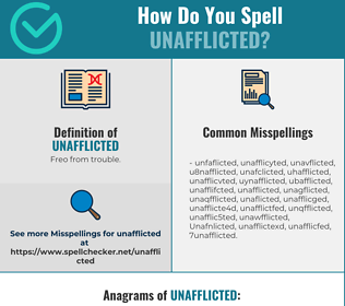 Correct spelling for Unafflicted
