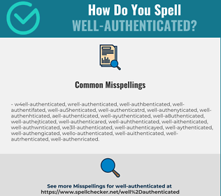 Correct spelling for Well-authenticated