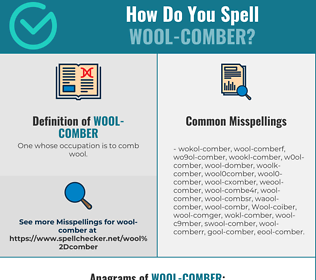 Correct spelling for Wool-comber