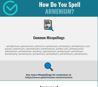 Correct spelling for armenium