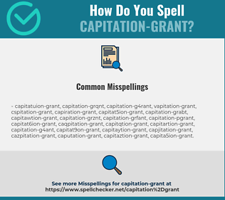 Correct spelling for capitation-grant