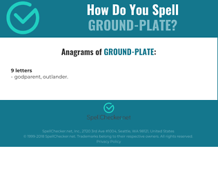 Correct spelling for ground-plate
