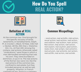 Correct spelling for real action