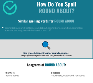 Correct spelling for round about