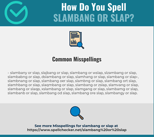 Correct spelling for slambang or slap