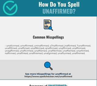 Correct spelling for unaffirmed