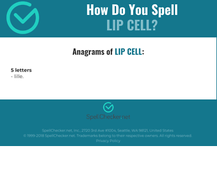 Correct spelling for lip cell