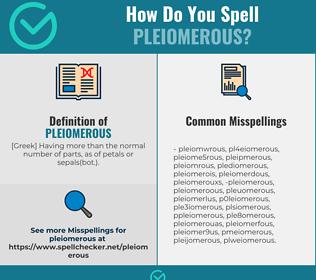 Correct spelling for pleiomerous