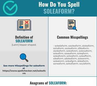 Correct spelling for soleaform
