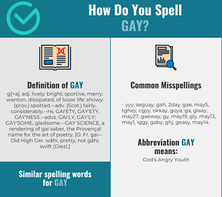 Correct spelling for gay