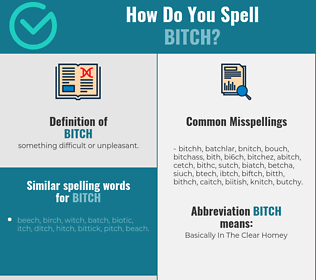 Correct spelling for bitch