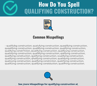 Correct spelling for qualifying construction