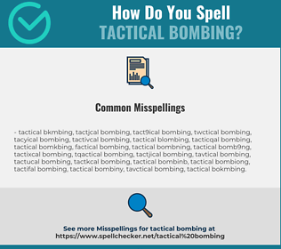 Correct spelling for tactical bombing